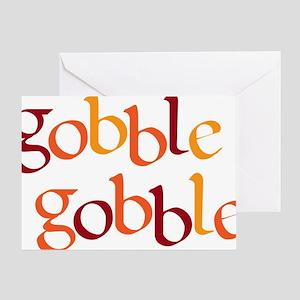 gobble gobble Greeting Card