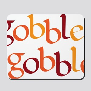 gobble gobble Mousepad