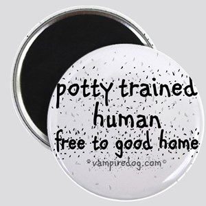 potty trained human copy Magnet