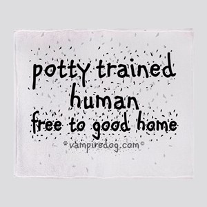 potty trained human copy Throw Blanket