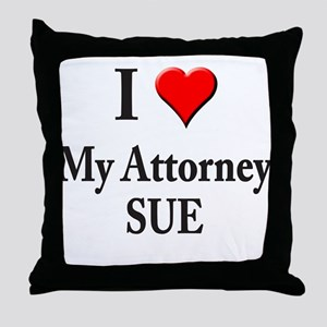 """I """"Heart"""" My Attorney SUE! Throw Pillow"""