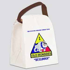DUI-3RD BDE, 1ST ARM DIV WITH TEX Canvas Lunch Bag