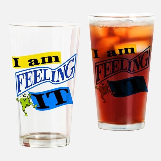 FEEL-IT.gif Drinking Glass
