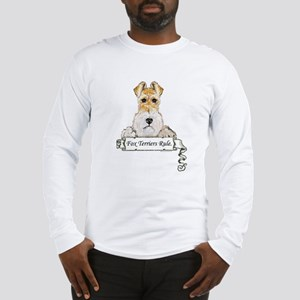 Fox Terriers Rule Long Sleeve T-Shirt