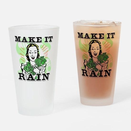 Make It Rain.eps Drinking Glass