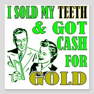 "CASH FOR GOLD Square Car Magnet 3"" x 3"""