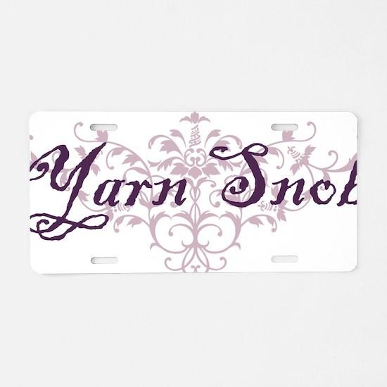 yarn snob Aluminum License Plate