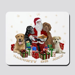 Labs With Santa Naughty Or Nice Gifts Mousepad