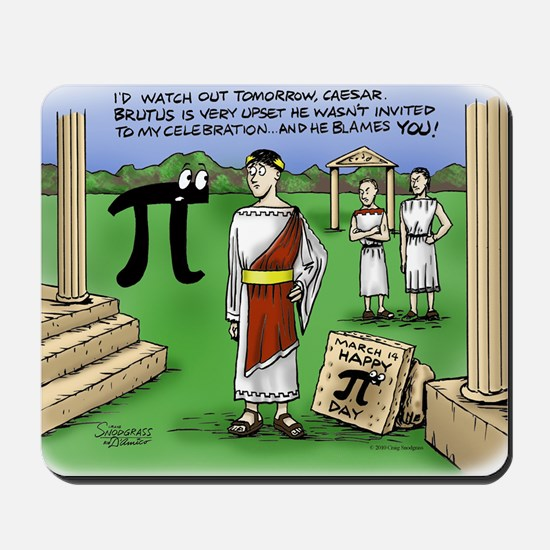 Pi_48 Caesar Ides of March (17.5x11.5 Co Mousepad