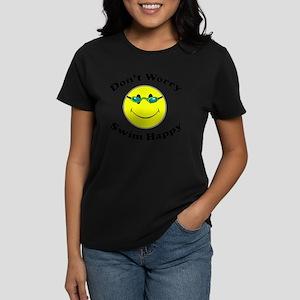 Don't Worry Swim Happy Women's Dark T-Shirt