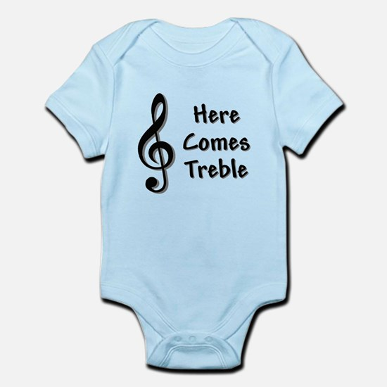 Here Comes Treble Body Suit