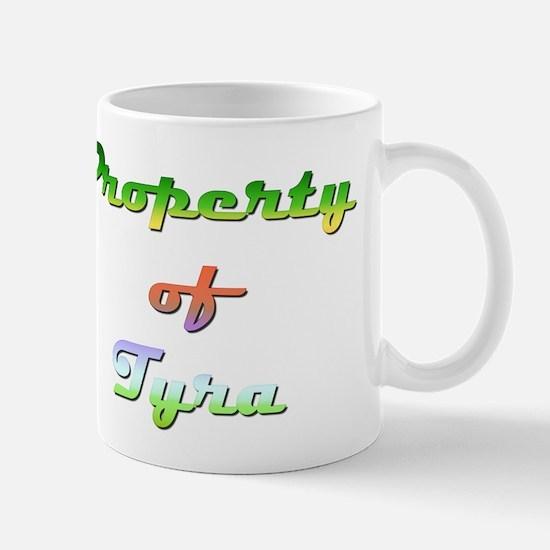 Property Of Tyra Female Mug