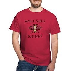Will You Honeybee Mine T-Shirt