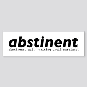 abstinent Bumper Sticker