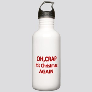 OH,CRAP. Its Christmas Again Water Bottle