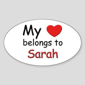 My heart belongs to sarah Oval Sticker