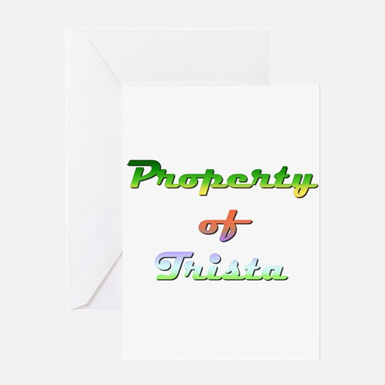 Property Of Trista Female Greeting Card