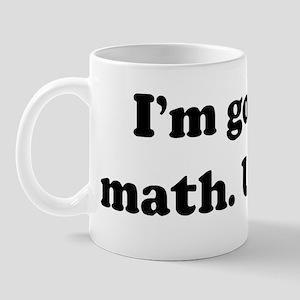 I'm good at math. U+I=69  Mug
