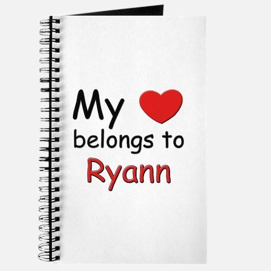My heart belongs to ryann Journal