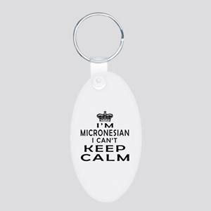 I Am Micronesian I Can Not Keep Calm Aluminum Oval