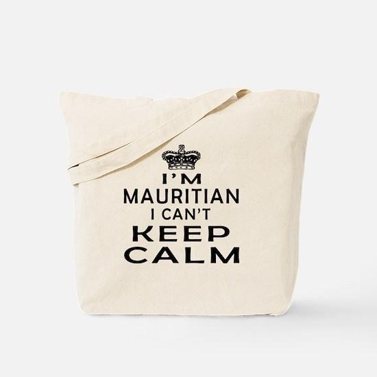 I Am Mauritian I Can Not Keep Calm Tote Bag
