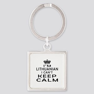 I Am Lithuanian I Can Not Keep Calm Square Keychai