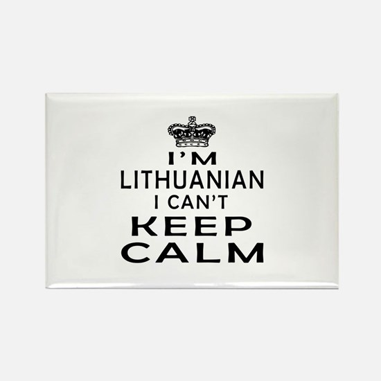 I Am Lithuanian I Can Not Keep Calm Rectangle Magn