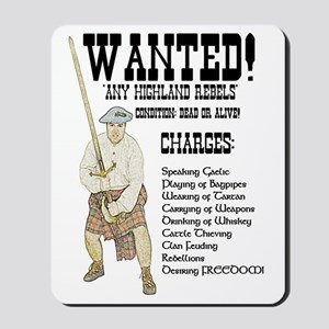 wanted-highlanders001e Mousepad