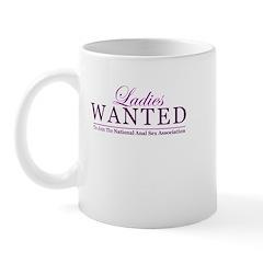 Ladies Wanted Mug