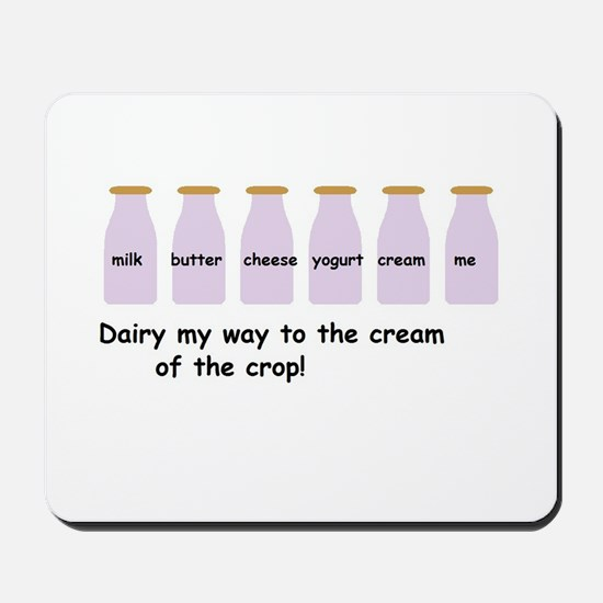 Cream of the crop Mousepad