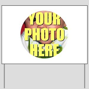 Personalized Circular Image Yard Sign