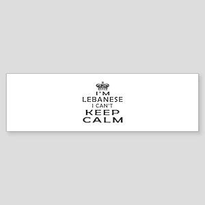 I Am Lebanese I Can Not Keep Calm Sticker (Bumper)