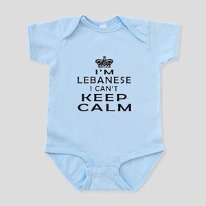 I Am Lebanese I Can Not Keep Calm Infant Bodysuit