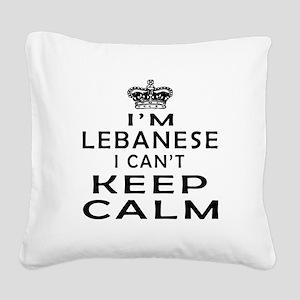 I Am Lebanese I Can Not Keep Calm Square Canvas Pi