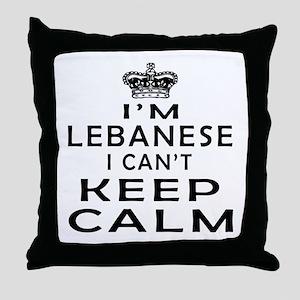 I Am Lebanese I Can Not Keep Calm Throw Pillow