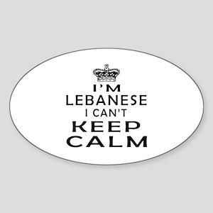 I Am Lebanese I Can Not Keep Calm Sticker (Oval)