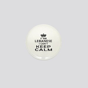 I Am Lebanese I Can Not Keep Calm Mini Button