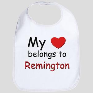 My heart belongs to remington Bib