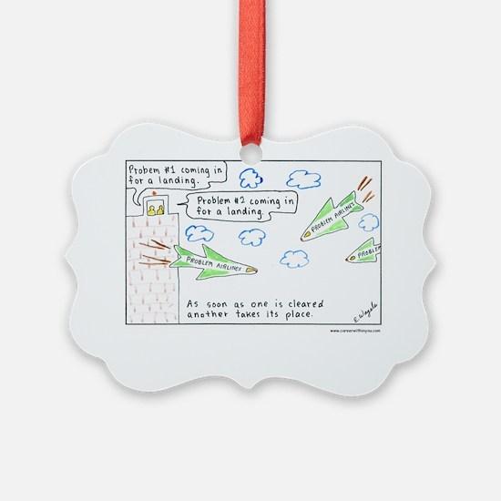 6-Problems10x10-Text1 Ornament