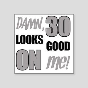 "Funny 30th Birthday (Damn) Square Sticker 3"" x 3"""