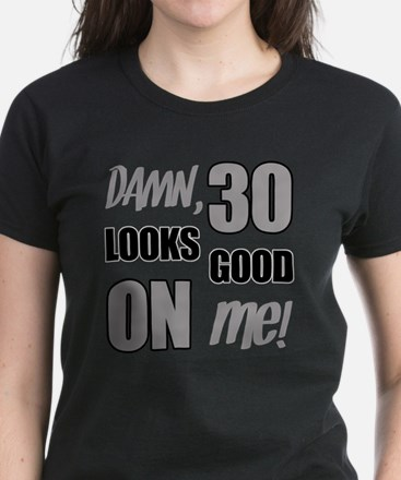 Funny 30th Birthday (Damn) Women's Dark T-Shirt