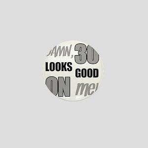 Funny 30th Birthday (Damn) Mini Button