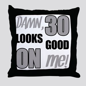 Funny 30th Birthday (Damn) Throw Pillow