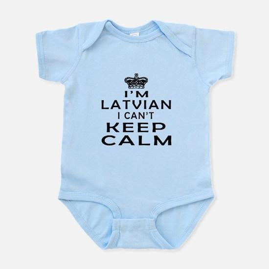 I Am Latvian I Can Not Keep Calm Infant Bodysuit