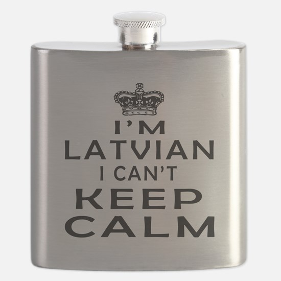 I Am Latvian I Can Not Keep Calm Flask