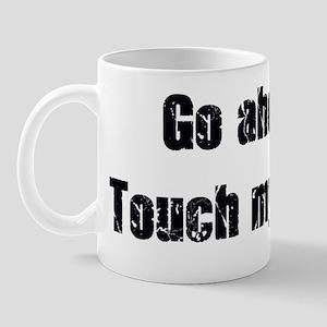 TSA screening slogan2 copy Mug
