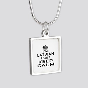 I Am Latvian I Can Not Keep Calm Silver Square Nec