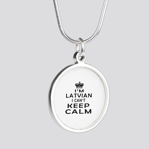 I Am Latvian I Can Not Keep Calm Silver Round Neck