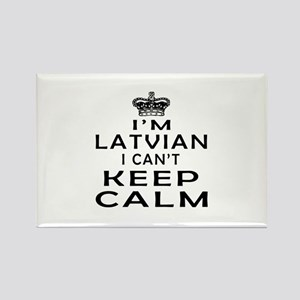 I Am Latvian I Can Not Keep Calm Rectangle Magnet