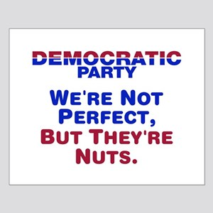 Democrats: We're Not Perfect, But They're Nuts Sma